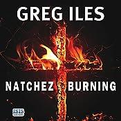 Natchez Burning | Greg Iles