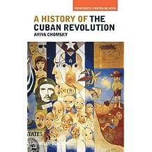 By Aviva Chomsky - A History of the Cuban Revolution (10/16/10)