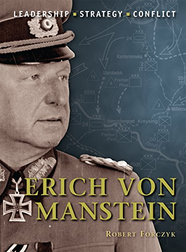 Erich von Manstein, leadership-strategy-conflict