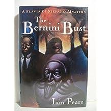 The Bernini Bust by Iain Pears (1994-12-31)