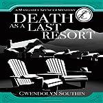Death as a Last Resort | Gwendolyn Southin