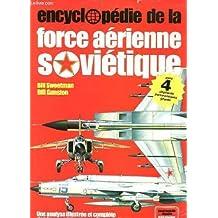 Encyclopédie de la force aérienne soviétique (Encyclopédie visuelle Elsevier)