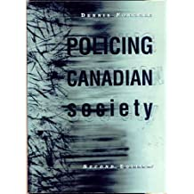Policing Canadian Society (2nd Edition)