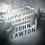 A Little White Death: An Inspector Troy Novel | John Lawton