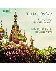 Tchaikovsky: All-Night Vigil & Sacred Choral Works