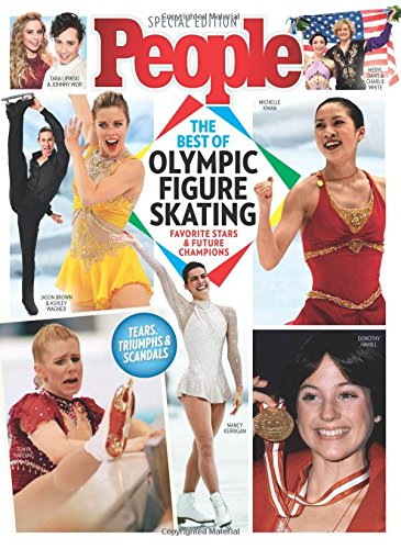 PEOPLE The Best of Olympic Figure Skating: Favorite Stars & Future Champions Single Issue Magazine – January 19, 2018