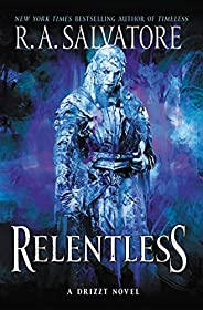 Relentless: A Drizzt Novel (Generations Book 3)