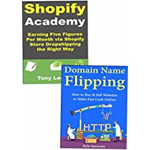 How to Make Money Fast for Beginner Internet Marketers: Using Shopify Store Dropshipping or Domain Name Flipping Business Models to Make Money at Home