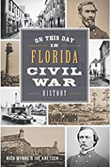 On This Day in Florida Civil War History Paperback