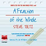 A Fraction of the Whole | Steve Toltz