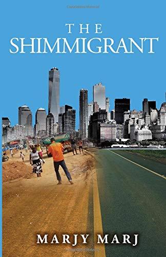 The Shimmigrant [Marj, Marjy] (Tapa Blanda)