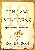 Ten Laws for Success: Keys to Win in