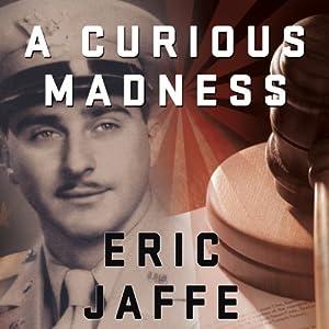 A Curious Madness Audiobook