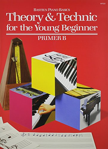 WP233 - Theory and Technic for the Young Beginner - Primer B [James Bastien] (Tapa Blanda)