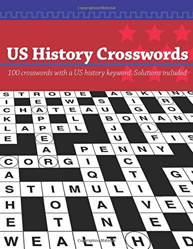 Us History Crosswords 100 Us History Keyword Crossword Puzzles Media Clarity 9781091141988 Amazon Com Books