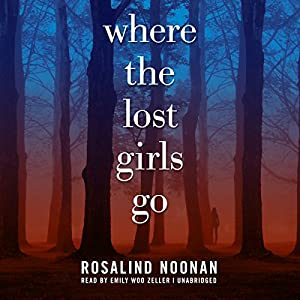 Where the Lost Girls Go Audiobook