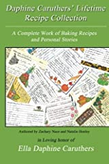 Daphine Caruthers' Lifetime Recipe Collection by Zachary Nace (2013-12-18) Paperback