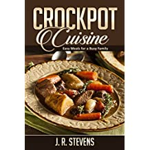 Crockpot Cuisine: Easy Meals for a Busy Family
