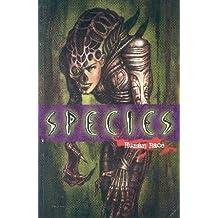 Species: Human Race (Species Series)