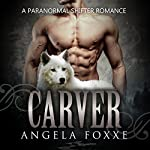 Carver   Angela Foxxe
