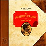 The Mysterious Stranger | Mark Twain