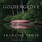 Goldengrove: A Novel | Francine Prose