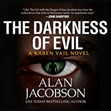 The Darkness of Evil Audiobook by Alan Jacobson Narrated by Daniela Acitelli