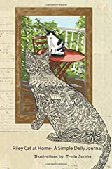 Riley Cat at Home- A Simple Daily Journal Paperback
