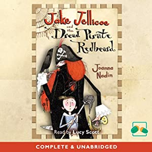 Jake Jelliocoe and the Dread Pirate Redbeard Audiobook