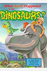 What Really Happened to the Dinosaurs? (DJ and Tracker John) Hardcover