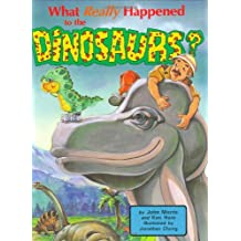What Really Happened to the Dinosaurs? (DJ and Tracker John)