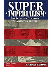 Super Imperialism. The Economic Strategy of American Empire. Third Edition