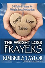 The Weight Loss Prayers: 30 Daily Prayers for Weight Loss Motivation Paperback