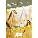 Soignez votre ostéoporose sans médicaments (Un Problème, Des Solutions) (French Edition)