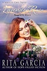 Lavender Rain: Maggie's Story (Serenity Cove Series) (Volume 3) Paperback