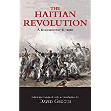 The Haitian Revolution: A Documentary History