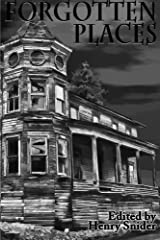 The Horror Society Presents: Forgotten Places Paperback