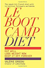 LeBootCamp Diet: Eat Well; Lose Weight Now; Keep it off Forever Paperback