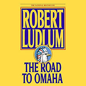 The Road to Omaha Audiobook