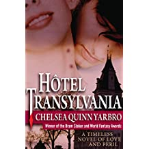Hôtel Transylvania: A Timeless Novel of Love and Peril (The Saint-Germain Cycle)