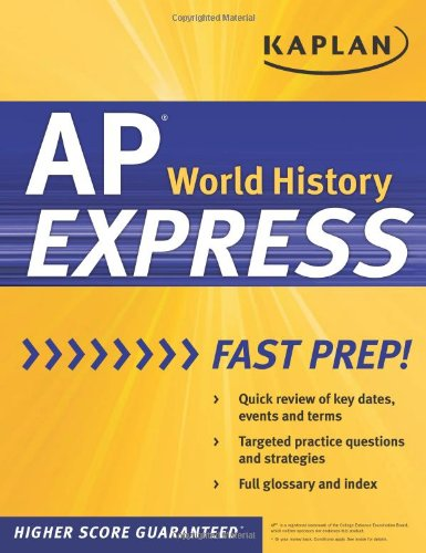 Download Kaplan AP World History Express (Kaplan Test Prep