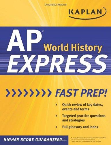 Download Kaplan AP World History Express (Kaplan Test Prep