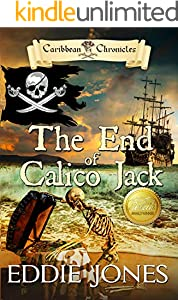 The End of Calico Jack (Caribbean Chronicles Book 3)