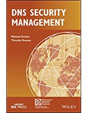 DNS Security Management (IEEE Press Series on Networks and Service Management)