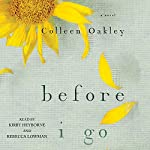 Before I Go | Colleen Oakley