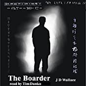 The Boarder | J D Wallace