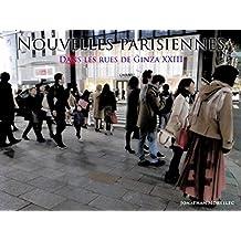 NOUVELLES PARISIENNES: Dans les rues de Ginza XXIII (French Edition)