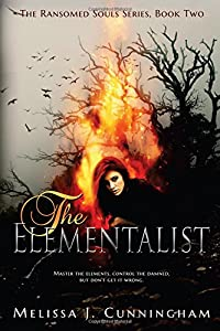 The Elementalist: The Ransomed Souls Series, Book Two