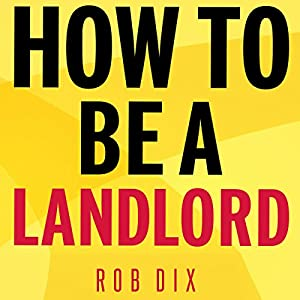 How to Be a Landlord Hörbuch