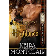 Journey to the Highlands: Robbie and Caralyn (Clan Grant series Book 4)